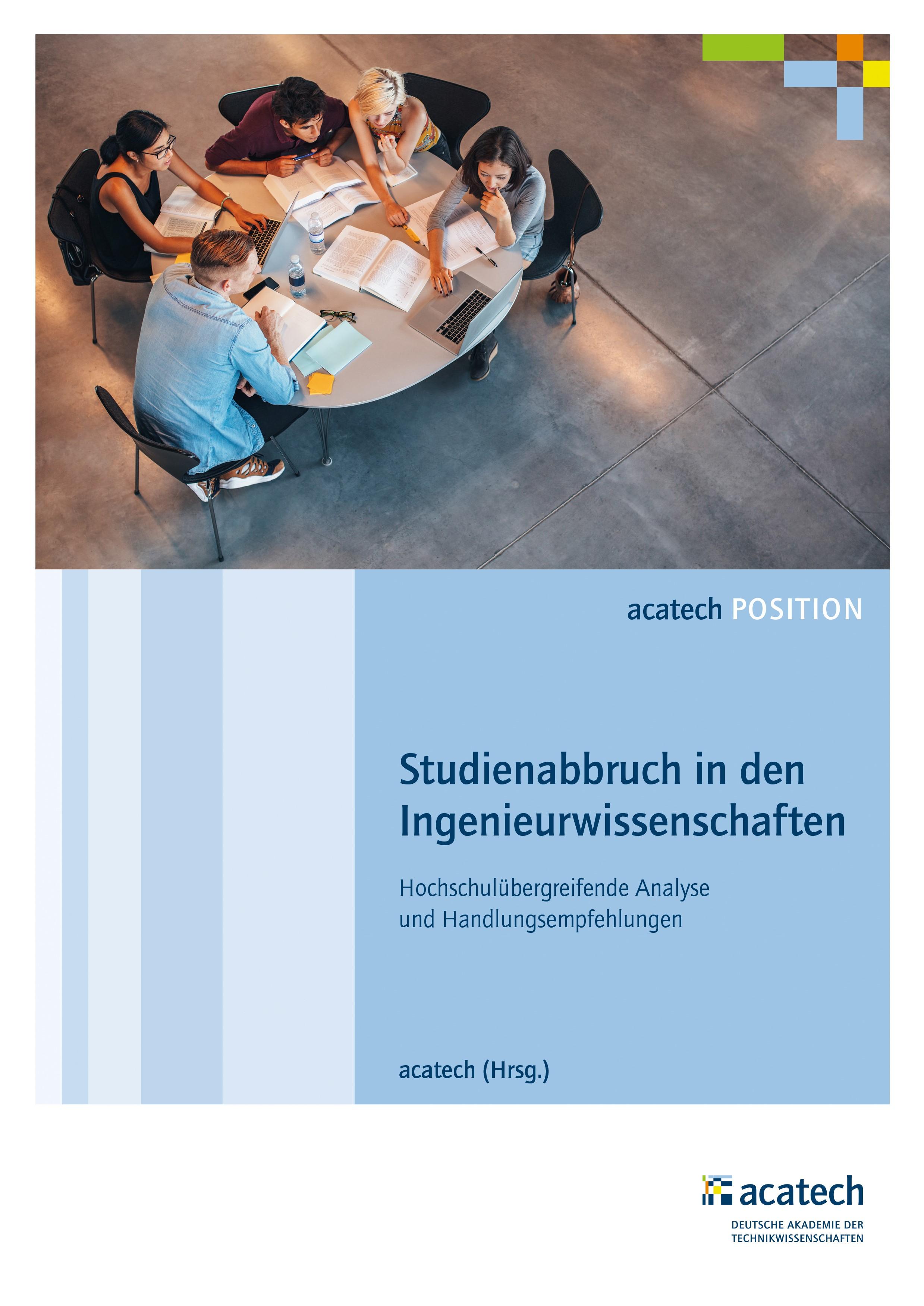 Abbildung von acatech | Studienabbruch in den Ingenieurwissenschaften | 2017