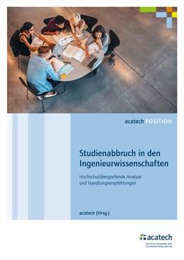Abbildung von acatech | Studienabbruch in den Ingenieurwissenschaften | 1. Auflage | 2017 | beck-shop.de