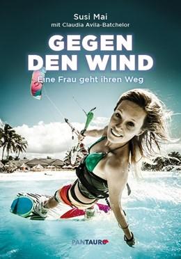 Abbildung von Mai   Gegen den Wind   1. Auflage   2018   beck-shop.de