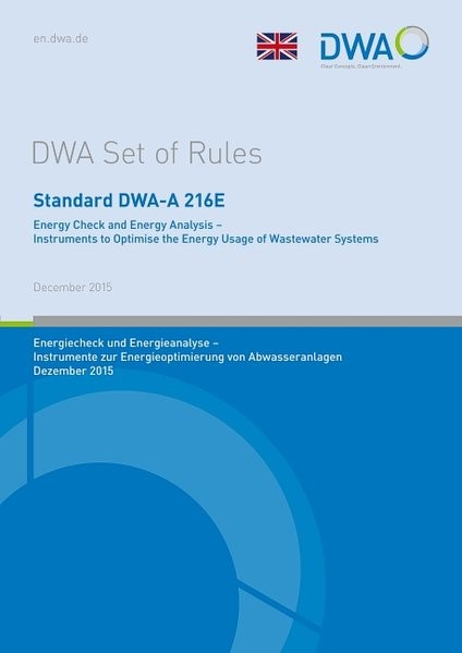 Standard DWA-A 216E Energy Check and Energy Analysis - Instruments to Optimise the Energy Usage of Wastewater Systems   December 2015, 2017   Buch (Cover)