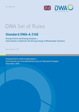 Abbildung von Standard DWA-A 216E Energy Check and Energy Analysis - Instruments to Optimise the Energy Usage of Wastewater Systems | December 2015 | 2017 | Energiecheck und Energieanalys...
