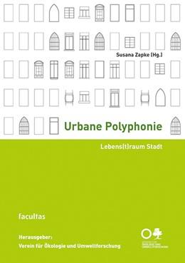 Abbildung von Zapke | Urbane Polyphonie | 1. Auflage | 2018 | beck-shop.de
