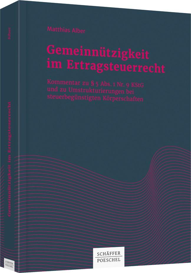 Gemeinnützigkeit im Ertragsteuerrecht | Alber, 2018 | Buch (Cover)