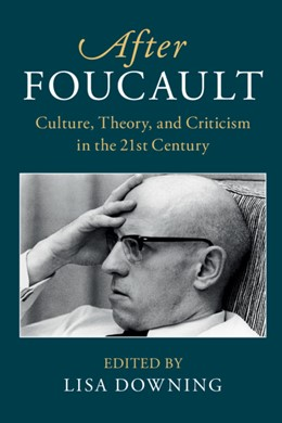 Abbildung von Downing | After Foucault | 2018 | Culture, Theory, and Criticism...