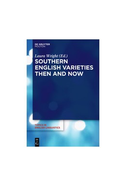 Abbildung von Wright | Southern English Varieties Then and Now | 2018 | 100