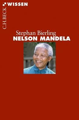 Abbildung von Bierling, Stephan   Nelson Mandela   2. Auflage   2018   2748   beck-shop.de