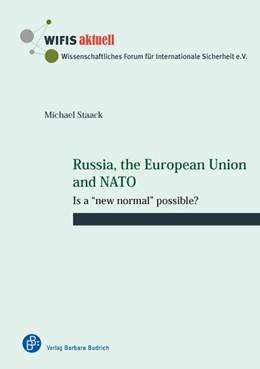 Abbildung von Staack | Russia, the European Union and NATO | 1. Auflage | 2017 | 62 | beck-shop.de