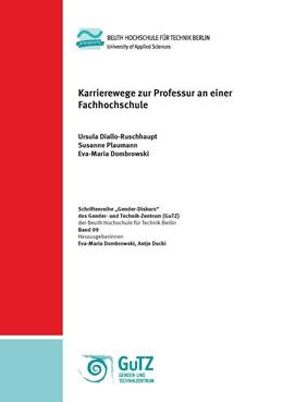 Abbildung von Diallo-Ruschhaupt / Plaumann / Dombrowski | Karrierewege zur Professur an einer Fachhochschule | 2017 | 9