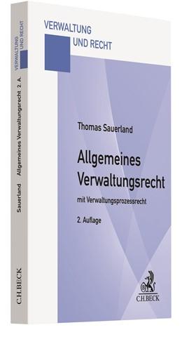 Abbildung von Sauerland   Allgemeines Verwaltungsrecht   2. Auflage   2020   mit Verwaltungsprozessrecht