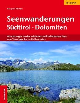 Abbildung von Menara | Seenwanderungen in Südtirol | 1. Auflage | 2018 | Wanderungen zu den schönsten u...