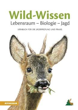 Abbildung von Wild-Wissen Lebensraum - Biologie - Jagd   2019   Lernbuch für die Jägerprüfung ...