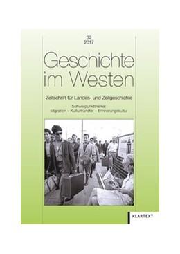 Abbildung von Geschichte im Westen 32/2017 | 2017 | Zeitschrift für Landes- und Ze...