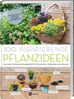 Abbildung von Delvaux   100 inspirierende Pflanzideen   1. Auflage   2018   beck-shop.de