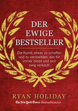 Abbildung von Holiday   Der ewige Bestseller   2018   Die Kunst, etwas zu schaffen u...