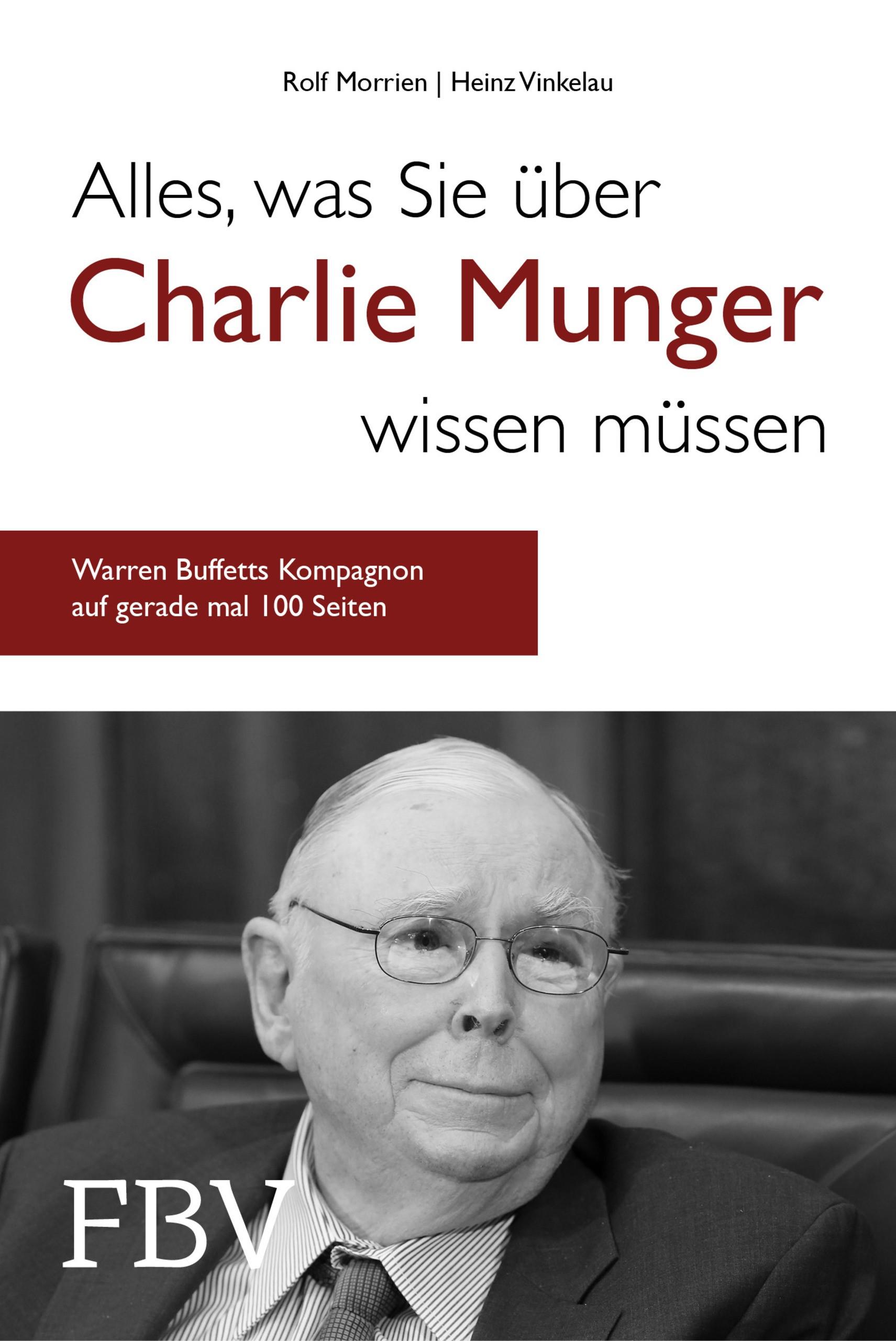 Alles, was Sie über Charlie Munger wissen müssen   Morrien / Vinkelau, 2018   Buch (Cover)