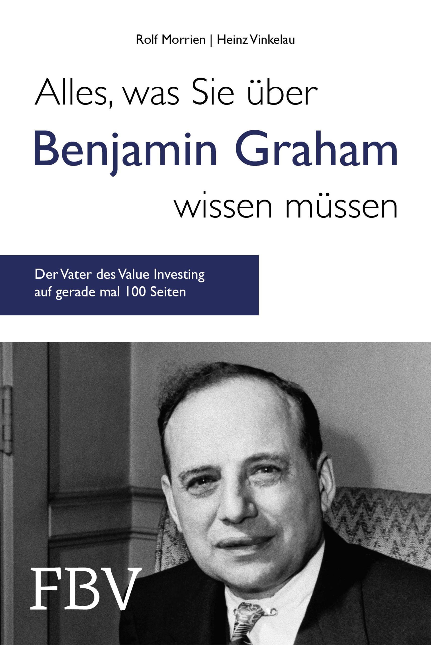 Alles, was Sie über Benjamin Graham wissen müssen | Morrien / Vinkelau, 2018 | Buch (Cover)