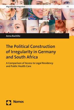 Abbildung von Rachlitz | The Political Construction of Irregularity in Germany and South Africa | 1. Auflage | 2017 | 5 | beck-shop.de