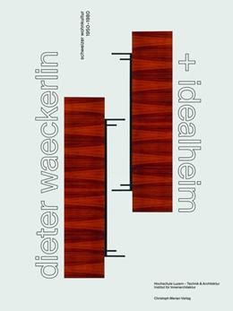 Abbildung von Dieter Waeckerlin und Idealheim   1. Auflage   2018   beck-shop.de