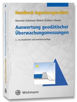 Abbildung von Möser / Müller / Schlemmer | Auswertung geodätischer Überwachungsmessungen | 2., neu bearbeitete und erweiterte Auflage | 2013 | Auswertung geodätischer Überwa...