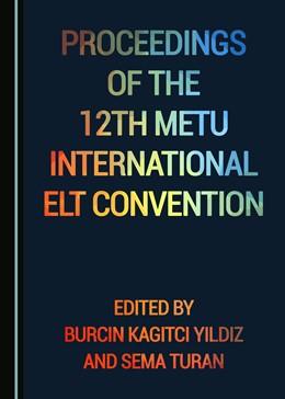 Abbildung von Yildiz / Turan   Proceedings of the 12th METU International ELT Convention   2018