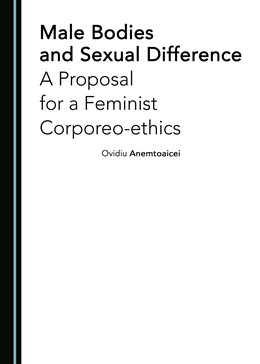 Abbildung von Male Bodies and Sexual Difference | 2018 | A Proposal for a Feminist Corp...