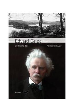 Abbildung von Dinslage | Edvard Grieg und seine Zeit | 2018