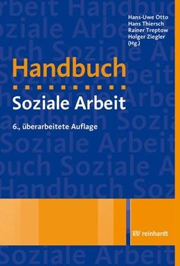 Abbildung von Otto / Thiersch | Handbuch Soziale Arbeit | 6. Auflage | 2018 | beck-shop.de