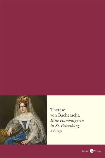Therese von Bacheracht (1804-1852) | Borowka-Clausberg, 2017 | Buch (Cover)