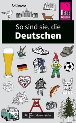 Abbildung von Zeidenitz / Barkow   So sind sie, die Deutschen   1. Auflage   2018   Die Fremdenversteher von Reise...