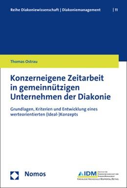 Abbildung von Ostrau | Konzerneigene Zeitarbeit in gemeinnützigen Unternehmen der Diakonie | 1. Auflage | 2018 | 11 | beck-shop.de