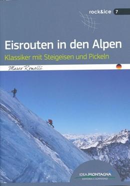Abbildung von Romelli | Eisrouten in den Alpen | 1. Auflage | 2017 | beck-shop.de