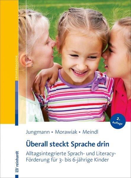 Überall steckt Sprache drin | Jungmann / Morawiak / Meindl | 2., aktualisierte Auflage, 2018 | Buch (Cover)