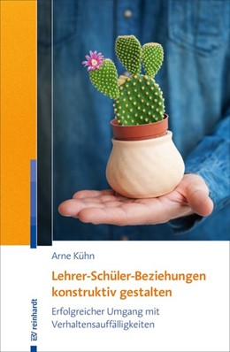 Abbildung von Kühn | Lehrer-Schüler-Beziehungen konstruktiv gestalten | 1. Auflage | 2018 | beck-shop.de