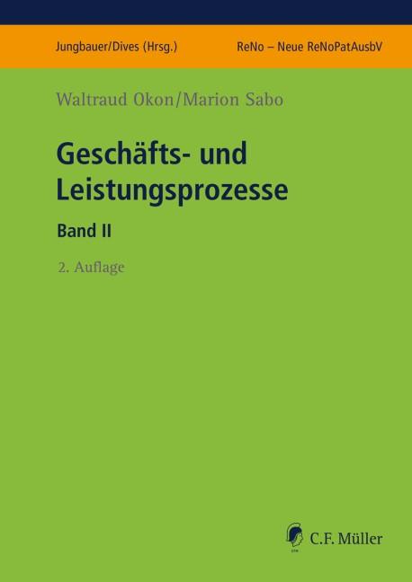 Geschäfts- und Leistungsprozesse II | Okon / Sabo | 2., neu bearbeitete Auflage, 2018 | Buch (Cover)