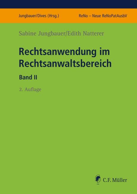 Rechtsanwendung im Rechtsanwaltsbereich II | Jungbauer / Natterer | 2., bearbeitete Auflage, 2018 | Buch (Cover)