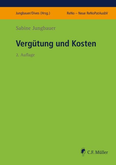 Vergütung und Kosten   Jungbauer   2., bearbeitete Auflage, 2018   Buch (Cover)
