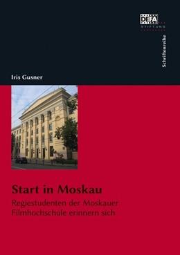 Abbildung von Gusner | Start in Moskau | 1. Auflage | 2018 | beck-shop.de
