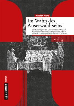 Abbildung von Paape | Im Wahn des Auserwähltseins | 1. Auflage | 2018 | beck-shop.de