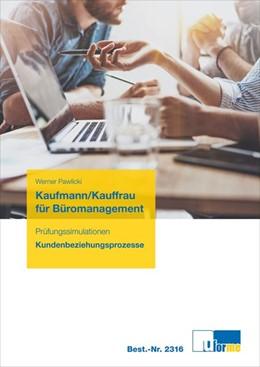 Abbildung von Pawlicki | Kaufmann/Kauffrau für Büromanagement | 1. Auflage | 2017 | beck-shop.de