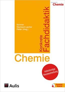 Abbildung von Sommer / Wambach-Laicher | Konkrete Fachdidaktik Chemie | 1. Auflage | 2018 | beck-shop.de