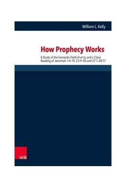 Abbildung von Kelly | How Prophecy Works | 2019 | A Study of the Semantic Field ...