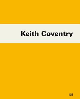 Abbildung von Diederichsen / Bracewell | Keith Coventry | 2018