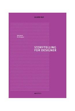Abbildung von Ruf | Storytelling für Designer | 1. Auflage | 2018 | beck-shop.de
