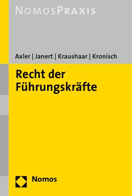 Recht der Führungskräfte | Axler / Janert / Kraushaar / Kronisch, 2020 | Buch (Cover)