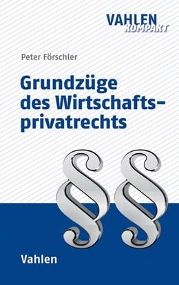 Abbildung von Förschler | Grundzüge des Wirtschaftsprivatrechts | 2017