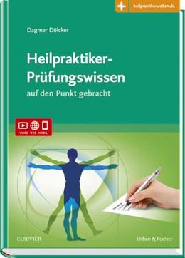 Abbildung von Dölcker | Heilpraktiker-Prüfungswissen | 2018 | auf den Punkt gebracht