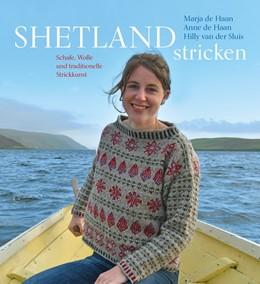 Abbildung von de Haan / van der Sluis | Shetland stricken | 1. Auflage | 2018 | beck-shop.de