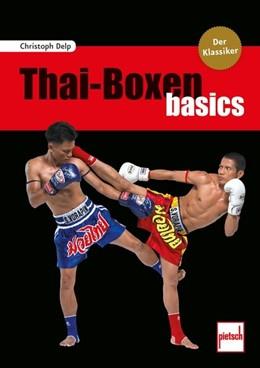 Abbildung von Delp | Thai-Boxen basics | 1. Auflage | 2018 | beck-shop.de