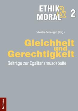 Abbildung von Schleidgen   Gleichheit und Gerechtigkeit   2017   Beiträge zur Egalitarismusdeba...