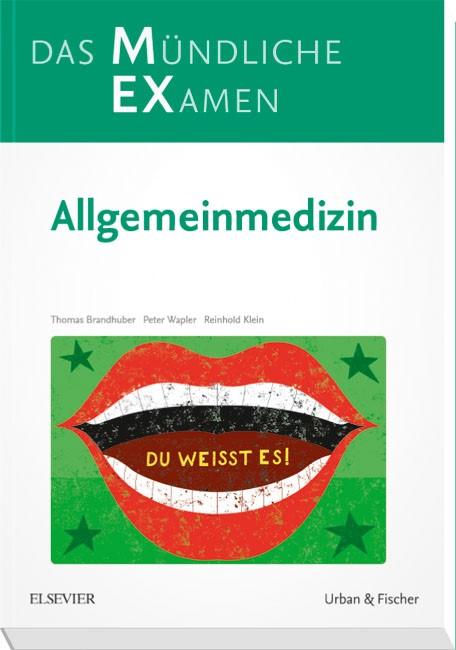 MEX Das Mündliche Examen • Allgemeinmedizin | Brandhuber / Wapler / Klein, 2018 | Buch (Cover)